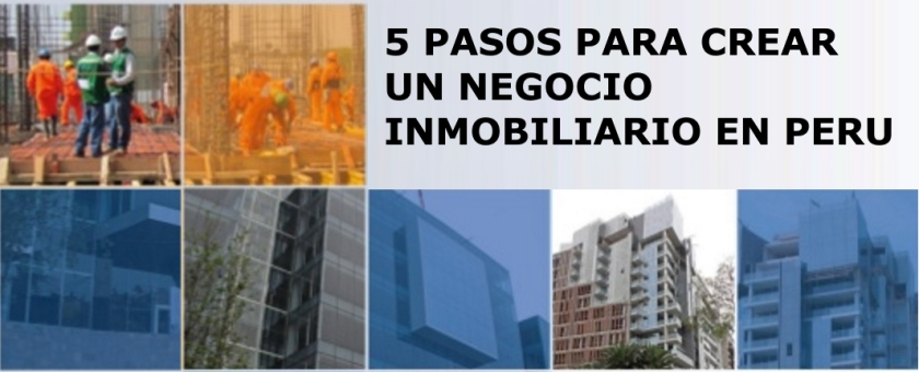 5-pasos-para-negocio-inmobiliario-en-peru